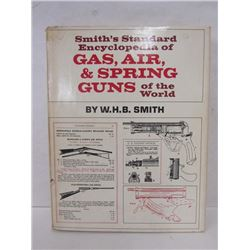 """""""GAS, AIR, AND SPRING GUNS OF THE WORLD"""" BOOK"""
