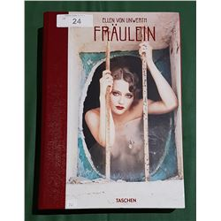 FROULEIN BY ELLEN VON UNWERTH HARD COVER BOOK