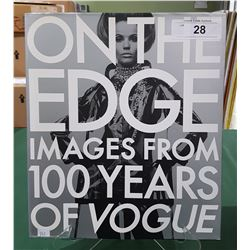 "ON THE EDGE""100 YEARS OF VOGUE"" HARDCOVER BOOK"