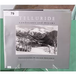 TELLURIDE LANDSCAPES & DREAMS BY ELLEN BENJAMIN