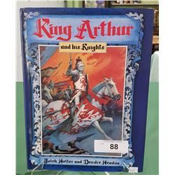 KING ARTHUR AND HIS KNIGHTS HARDCOVER BOOK