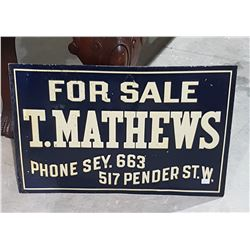 ORIGINAL T. MATTHEWS OF VANCOUVER REALTOR EMBOSSED TIN SIGN
