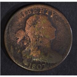1807 LARGE CENT, GOOD+ METALLIC ALIGNMENT