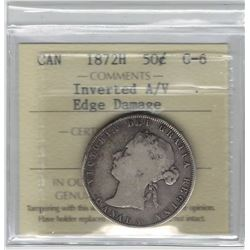 Canada 1872H Silver 50 Cent Inverted A/V ICCS G6 Edge Damage