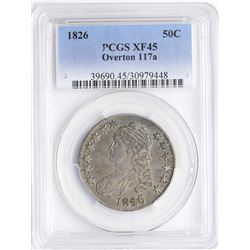 1826 Capped Bust Half Dollar Coin PCGS XF45 Overton 117a