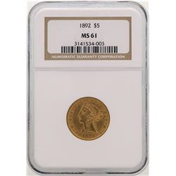1892 $5 Liberty Head Half Eagle Gold Coin NGC MS61