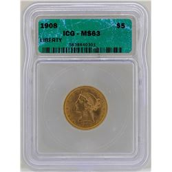 1908 $5 Liberty Head Half Eagle Gold Coin ICG MS63