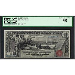 1896 $1 Educational Silver Certificate Note Fr.225 PCGS Choice About New 58