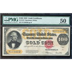1922 $100 Gold Certificate Note Fr.1215 PMG About Uncirculated 50