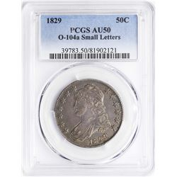 1829 Capped Bust Half Dollar Coin PCGS AU50 O-104a Small Letters