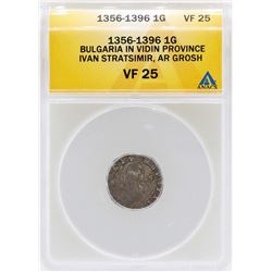 1356-1396 Bulgaria Grosh Vidin Province Coin ANACS VF25