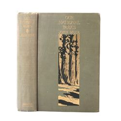 Our National Parks John Muir First Edition 1901