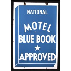 RARE Blue Book Approved Motel Porcelain Sign