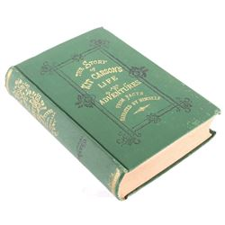 Story of Kit Carson's Life and Adventures 1874
