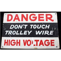 Hand Painted Danger High Voltage Sign c. 1892