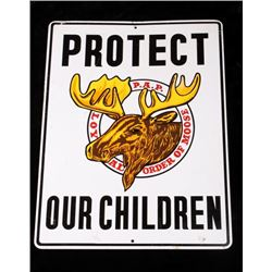 "Loyal Order of Moose ""Protect Our Children"" Sign"