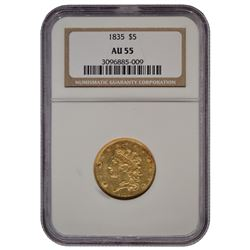 1835 $5 Classic Gold Coin NGC AU55