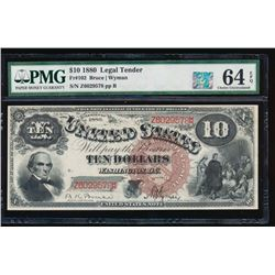 1880 $10 Legal Tender Note PMG 64EPQ