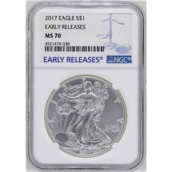 2017 $1 American Silver Eagle Coin NGC MS70 Early Releases