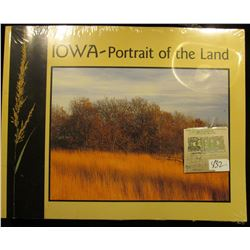 """""""Iowa-Portrait of the Land"""", issued by the Iowa Department of Natural Resources, 89 pgs. Like new in"""