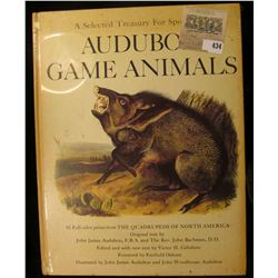 """""""A Selected Treasury For Sportsmen Audubon Game Animals"""", 82 Full color prints from THE QUADRUPEDS O"""