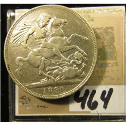 1890 Great Britain Silver One Crown depicting Queen Victoria & St. George slaying the Dragon.