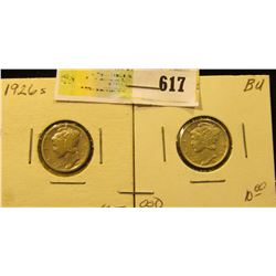 1926 S & 35 P Mercury Dimes, The 1926 S is a Key date, and the 1935 is a very nice grade.