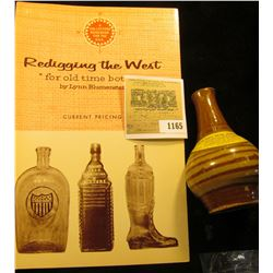 "1165 _ ""Redigging the West ""For old time bottles"""" by Lynn Blumenstein; & a Stoneware miniature jug"