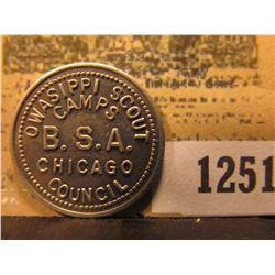 "1251 _ ""OWASIPPI SCOUT/CAMPS/B.S.A./CHICAGO/COUNCIL,"" ""GOOD FOR/10¢/IN MERCHANDISE"", al., rd."