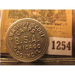 "1254 _ ""OWASIPPI SCOUT/CAMPS/B.S.A./CHICAGO/COUNCIL,"" ""GOOD FOR/25¢/IN MERCHANDISE"", al., rd."