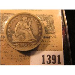 1391 _ 1853 Arrows and Rays U.S. Seated Liberty Quarter Dollar. Nice full Liberty.
