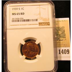 1409 _ 1939S Lincoln Cent NGC Slabbed MS65 Red.