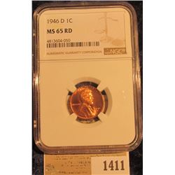 1411 _ 1946D Lincoln Cent NGC Slabbed MS65 Red.
