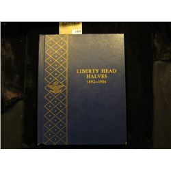 "1468 _ Used and empty Deluxe Whitman Album ""Liberty Head Halves 1892-1906"". No coins."