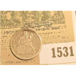 1531 _ 1890 U.S. Seated Liberty Dime, Very Good.