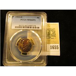 1655 _ 1993 D Jefferson Nickel PCGS slabbed MS66FS.