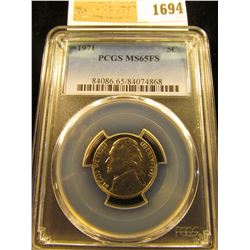 1694 _ 1971 P Jefferson Nickel PCGS slabbed MS65FS.
