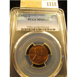 1712 _ 1941 S Lincoln Cent, PCGS slabbed MS65RD