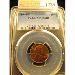 1735 _ 1946 D Lincoln Cent, PCGS slabbed MS65RD
