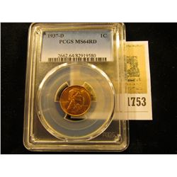 1753 _ 1937 D Lincoln Cent, PCGS slabbed MS64RD