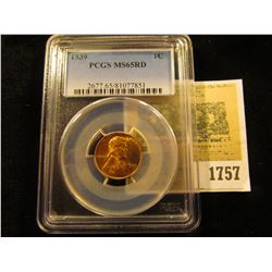1757 _ 1939 P Lincoln Cent, PCGS slabbed MS65RD