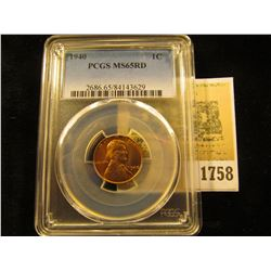 1758 _ 1940 P Lincoln Cent, PCGS slabbed MS65RD