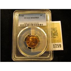 1759 _ 1940 P Lincoln Cent, PCGS slabbed MS65RD