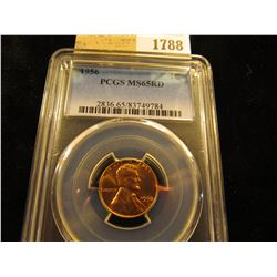 1788 _ 1956 P Lincoln Cent, PCGS slabbed MS65RD.