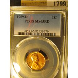 1799 _ 1959 D Lincoln Cent, PCGS slabbed MS65RD.