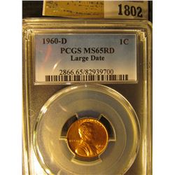 1802 _ 1960 D Large Date Lincoln Cent, PCGS slabbed MS65RD.