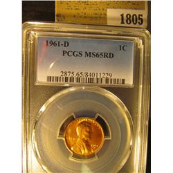 1805 _ 1961 D Lincoln Cent, PCGS slabbed MS65RD.