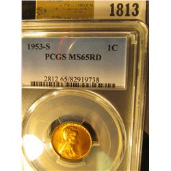 1813 _ 1953 S Lincoln Cent, PCGS slabbed MS65RD.