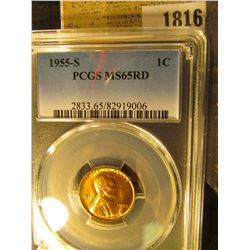 1816 _ 1955 S Lincoln Cent, PCGS slabbed MS65RD.