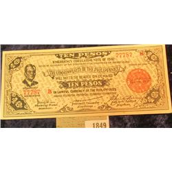 "1849 _ Ten Peso ""Emergency Circulating Note of 1942 Issued by the President of the Philippineson Jan"